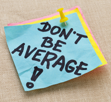 Don't be average