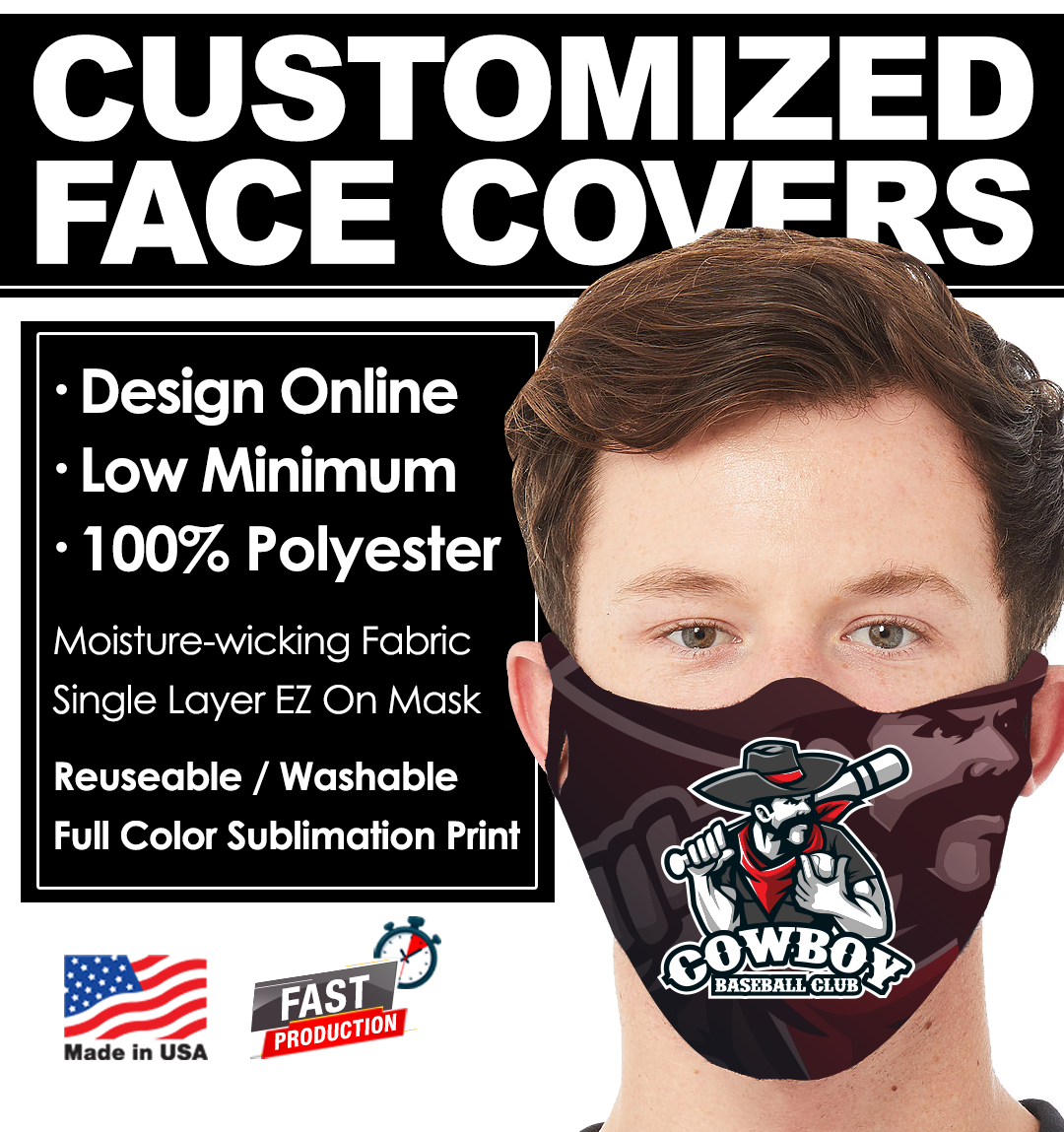 Face Covers customized with your companies logos or colors. Dye-sublimation printed over the entire face of the mask.